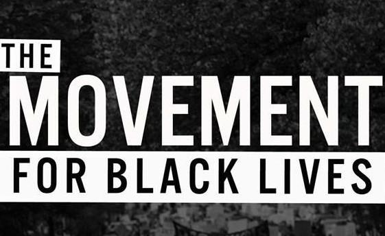 """The Movement for Black Lives"""